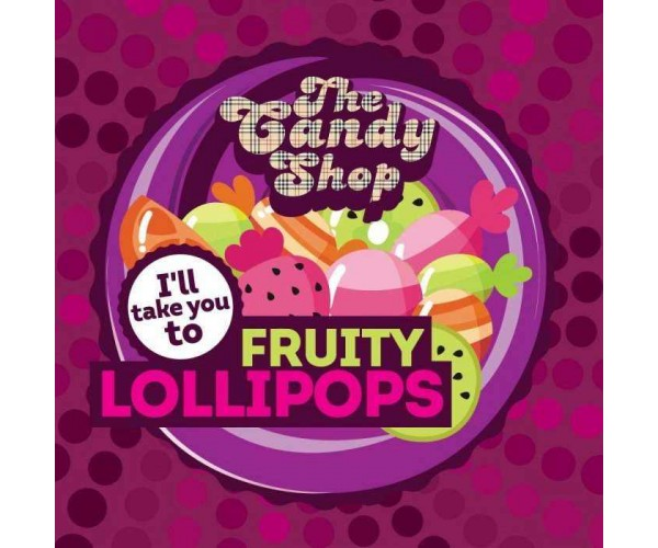 BIG MOUTH The Candy Shop: I'll take you to Fruity Lollipops
