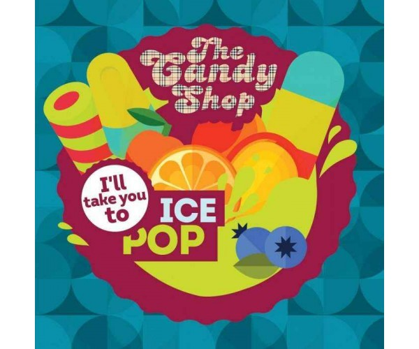 BIG MOUTH The Candy Shop: I'll take you to Ice Pop